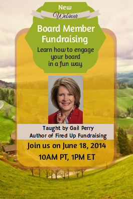 New Webinar: Getting Board Members to Fundraise- With Gail Perry!