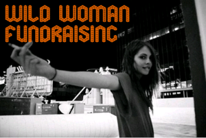 Wild Woman Fundraising