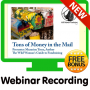 Tons of Money in the Mail Recorded Webinar Bonus ONE