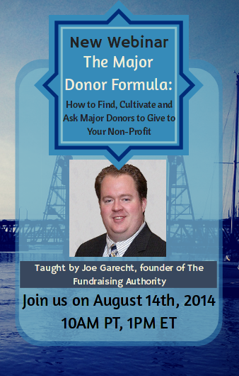 The Major Donor Formula: How to Find, Cultivate and Ask Major Donors to Give to Your Non-Profit with Joe Garecht