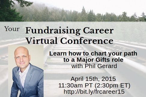 Fundraising Career Conference: Plan to get a major gifts role
