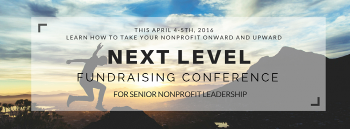 Next Level Fundraising Conference for Senior Nonprofit Leadership