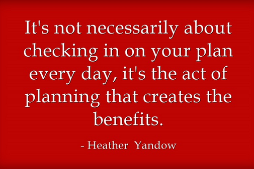 It's the act of planning that creates the benefits