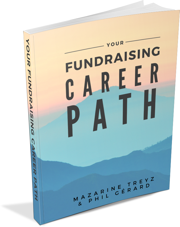 Fundraising Career Pathing – How to Take the Right Job for You