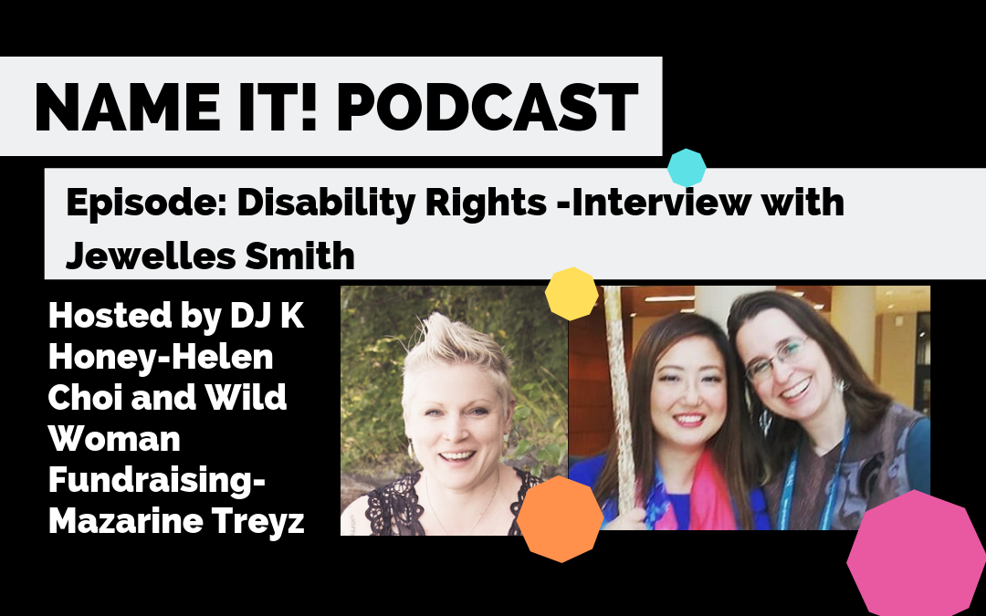 NAME IT! Podcast: Interview with Jewelles Smith