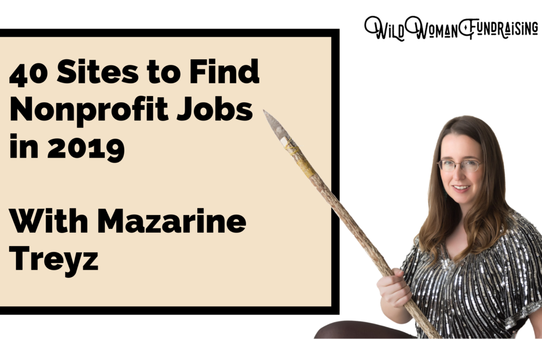 40 places to find fundraising jobs- AND a new positive job site trend